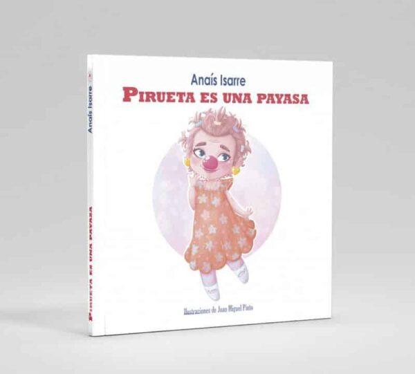 Portada del cuento Pirueta es una Payasa, de Anaís Isarre