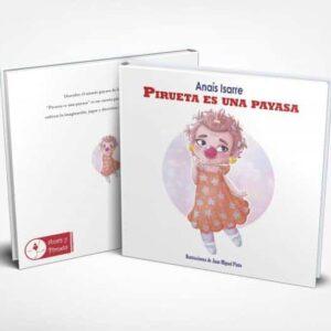 Portada y trasera del cuento Pirueta es una Payasa, de Anaís Isarre