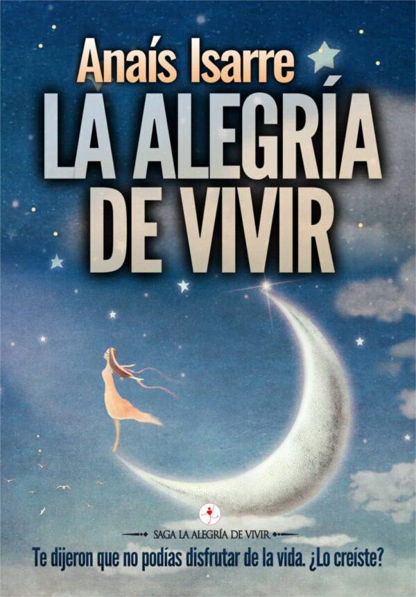 Anaís Isarre con su libro, La Alegría de Vivir, el primero de la Saga
